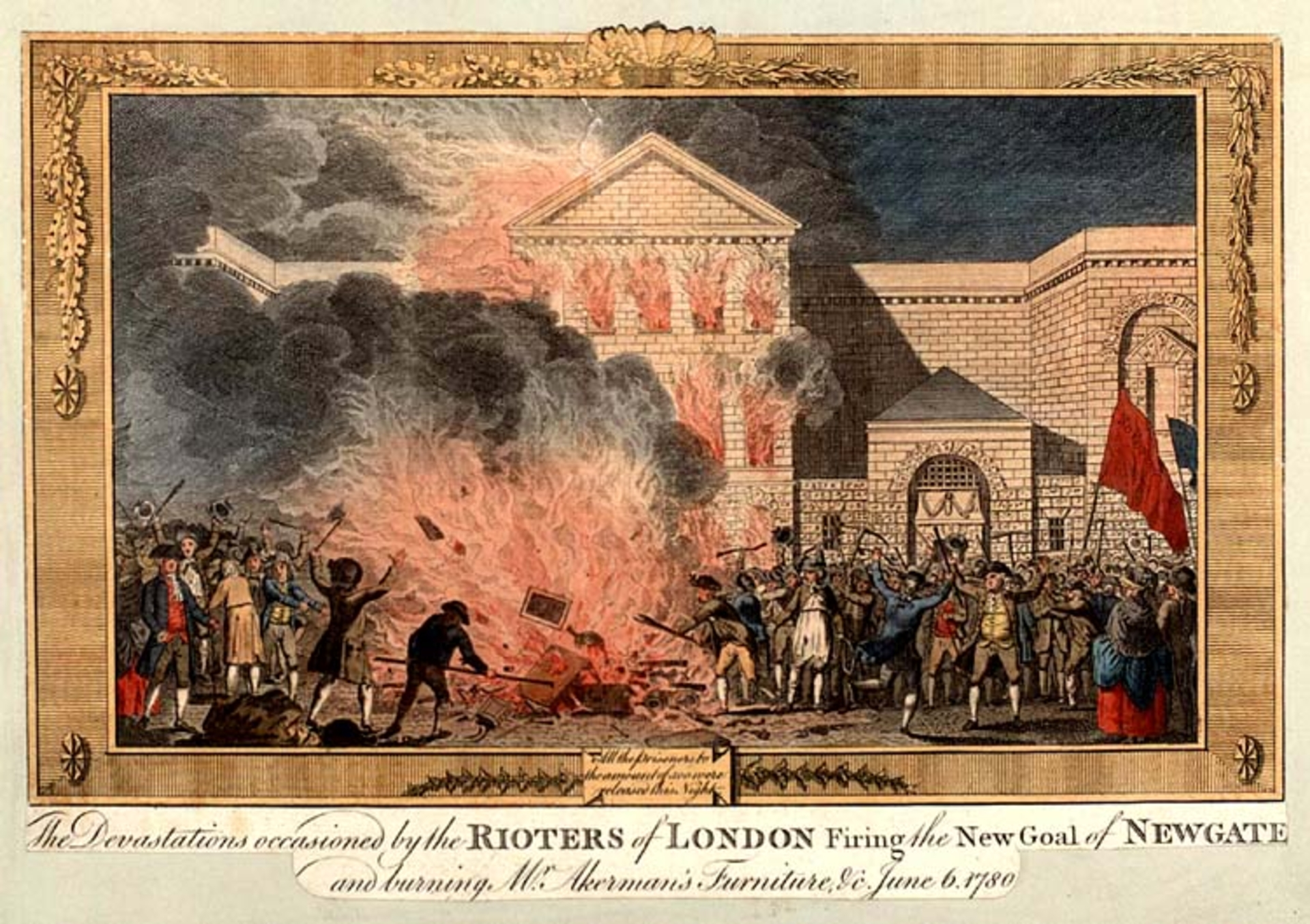 Newgate Prison burned by the rioters in 1780